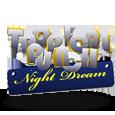 Гральний автомат Tropical Punch – Night Dream
